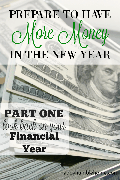Prepare to have More Money in the New Year, Part One: Look Back on your Financial Year - Reflect on the money choices you made this year so you can actually HAVE MORE MONEY next year!