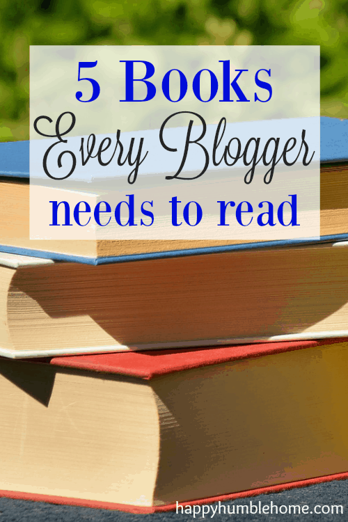 5 Books Every Blogger Needs to Read - These books helped me double my pageviews and 4x my income! You have to see this list!