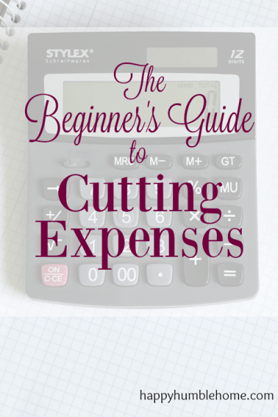 The Beginner's Guide to Cutting Expenses - All the information you need to really cut expenses and start saving! I've saved so much money using this info - you have to try it!