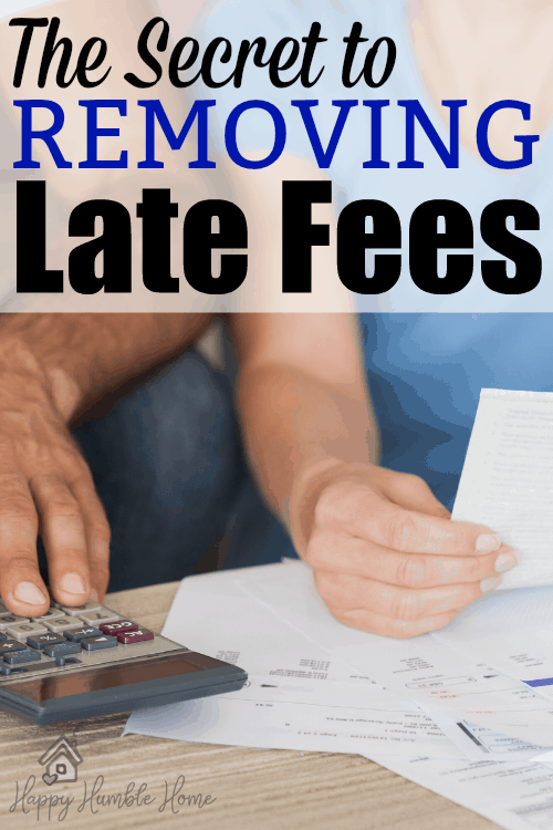 The Secret to Removing Late Fees