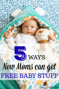 5 Easy Ways Moms can get Free Baby Stuff