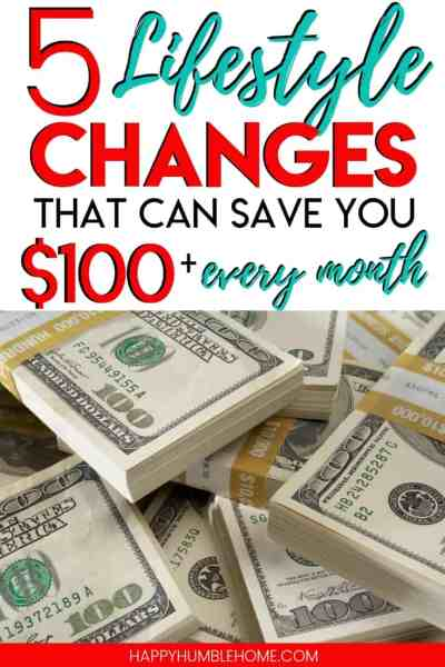 5 Lifestyle Changes that can save you $100 or more EVERY MONTH - These simple money saving strategies have been saving me between $150 - $375 every month for the past year! These ideas can work for families of any size. If you want more money, you have to try this!