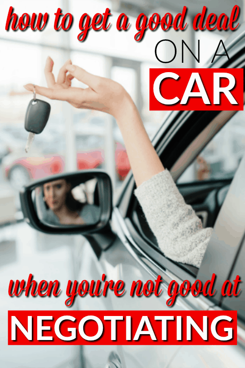 How to get a Good Deal on a Car when you're not good a Negotiating - Save money on your next car purchase with this proven method for paying less - without being good at negotiating! This simple technique to pay less for a new car will work for anyone!