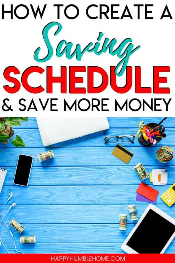 How to Create a Saving Schedule and Save More Money - When you're saving money for a goal like a house, for college, or for a dream vacation this plan will help you reach your goals!