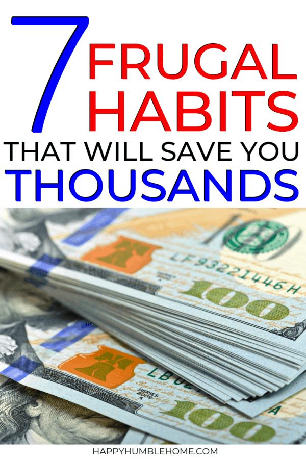7 Frugal Habits