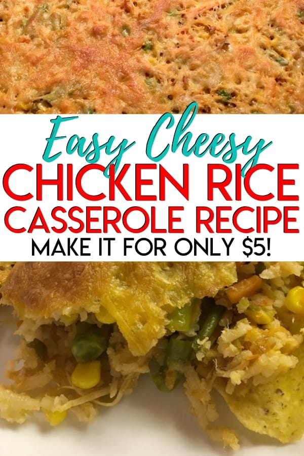 Easy Cheesy Chicken Rice Casserole - This is a super easy, delicious, and cheap dinner meal that only takes 5 minutes of prep work and only costs $5 to make! This is a great way to use up leftovers and you probably have all of these ingredients in your kitchen right now. This will leave you some great leftovers for lunch too!