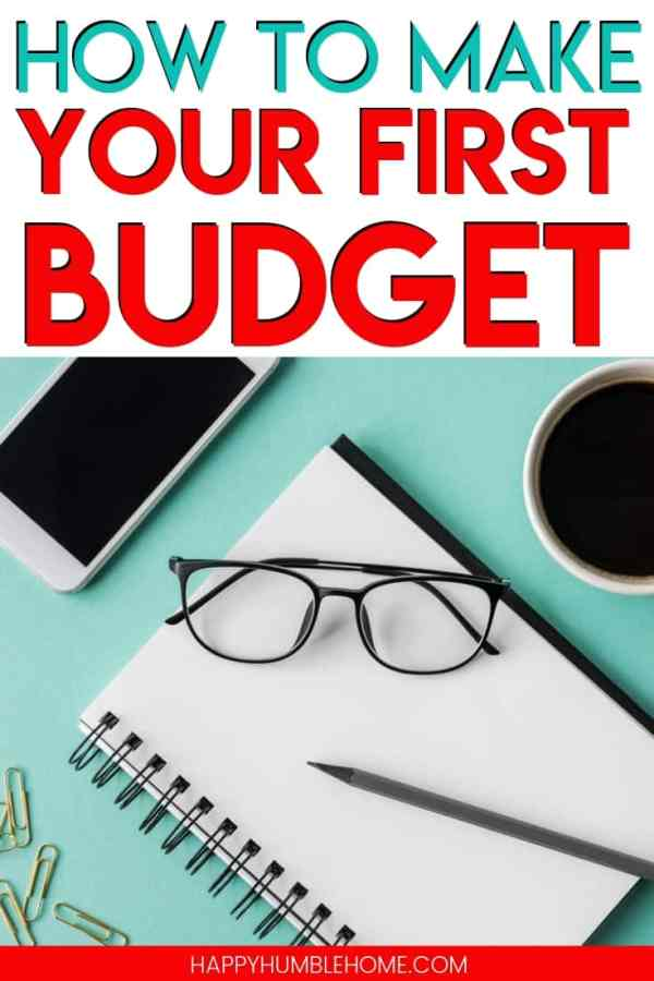 How to Make Your First Budget when there are so many ways to do it