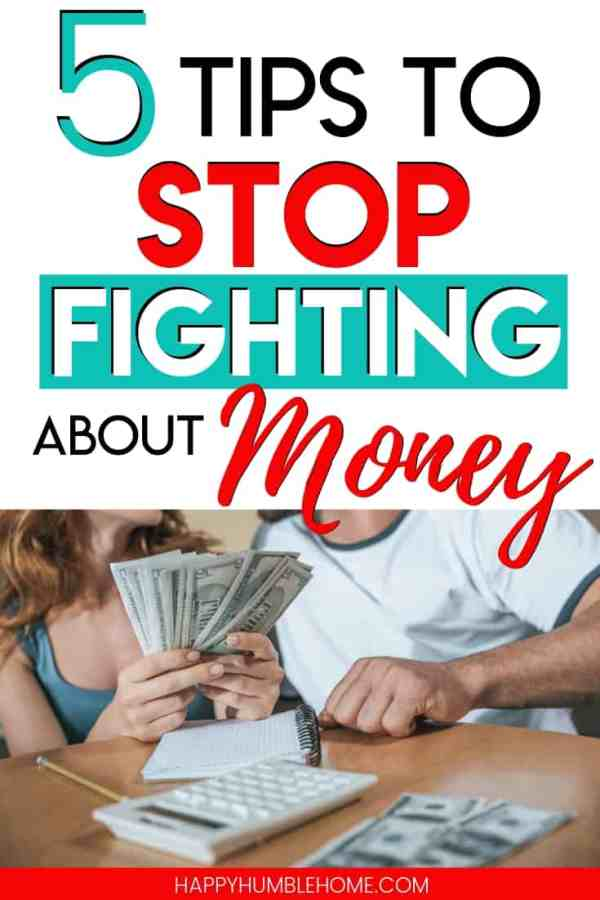5 Tips to Stop Fighting about Money - It's time to put an end to those constant financial battles with your spouse. Learn to manage your money as a team, set common financial goals, build a budget together and strengthen your relationship with these 5 simple tips.