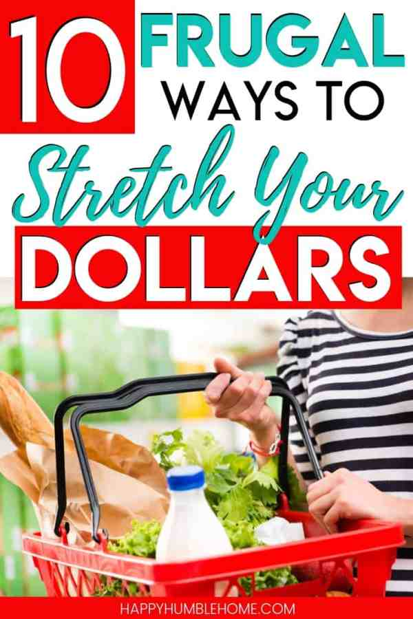 10 Frugal Ways to Stretch your Dollars - Learn easy frugal living tips for making your money go further in this post. These simple ideas can work for anyone and families or any size. Don't worry about learning to make more money and instead focus on saving more. Anyone can do this!