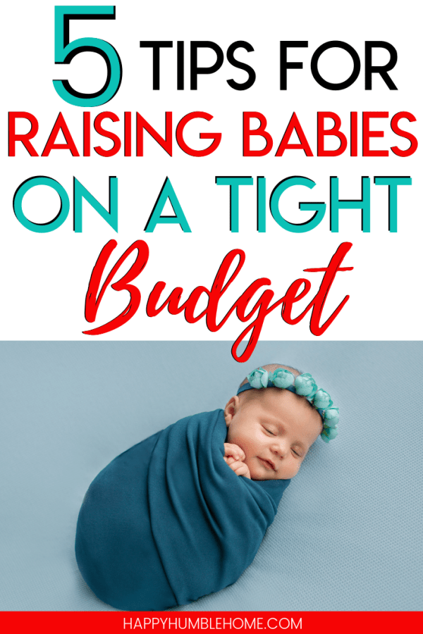 Tips for Raising Babies on a Tight Budget