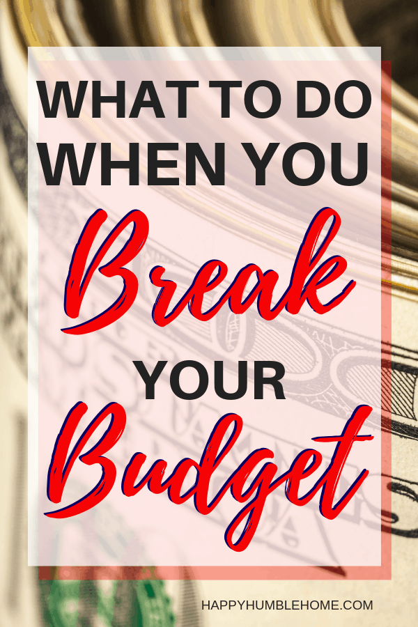how to get back on track when you break your budget