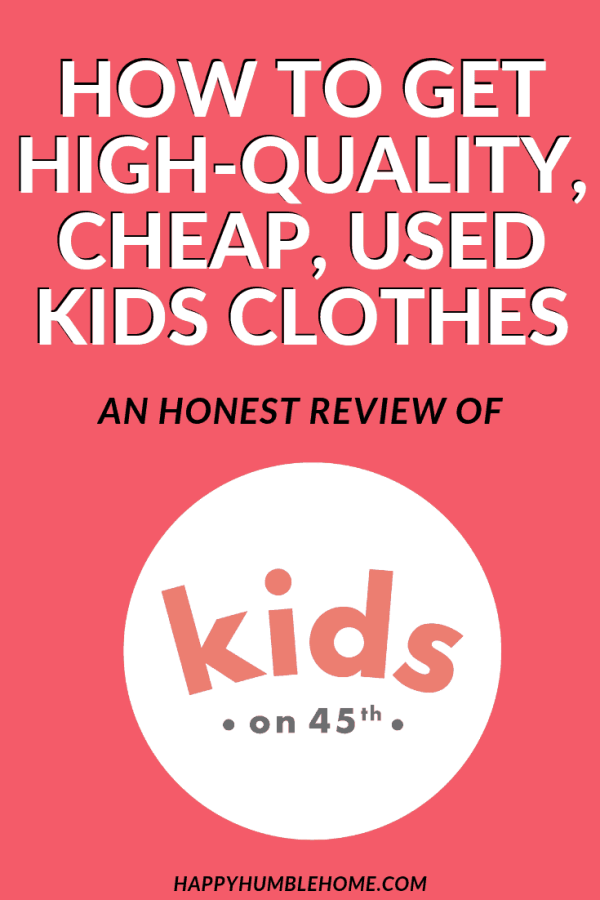 How to get high-quality, cheap, used kids clothes