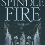 Spindle Fire Review: Fairy-Tale Retelling With Two Sisters At Its Heart