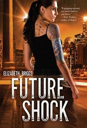 Future Shock by Elizabeth Briggs Review: Where Will You Be In 30 Years?