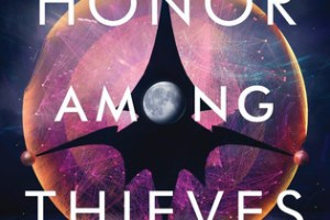 Honor Among Thieves Review: A Super Unique Sci-Fi Story… Find Out Why!