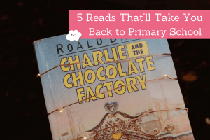 Guest Post: 5 Reads That'll Take You Back to Primary School by Sofia Casanova