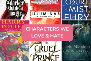 Characters We Love (to Hate) and Hate (to Love)