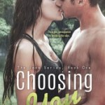 Book Blitz & Tour Wide Giveaway: Choosing You by Allie Everhart