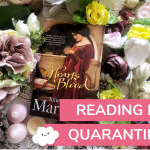 Bec's Comfort Reads in Quarantine (Accidental Historical Romance Edition)
