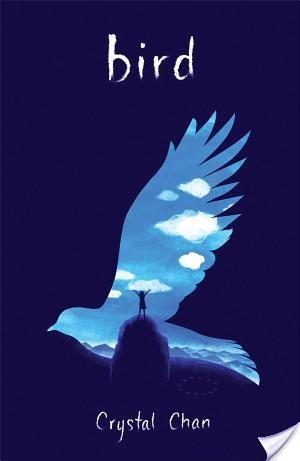 Bird by Crystal Chan Review – Soaring with grief, sadness and hope