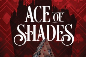 Ace of Shades Review: Captivating and Dark Fantasy