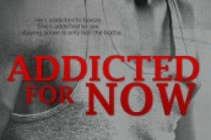 Addicted For Now by Krista & Becca Ritchie Review: Recovering Alcoholic & Sex Addict