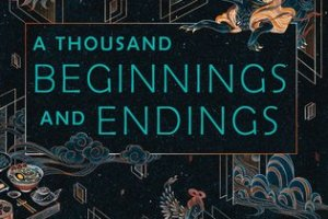 A Thousand Beginnings and Endings Review: I