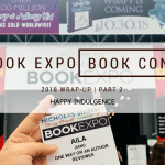 BookExpo/BookCon Part 2: The Good, The Bad, and The Exciting! + ARC Giveaway