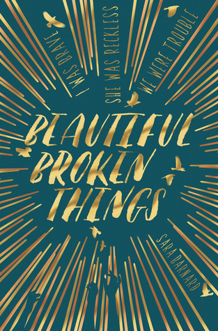 Beautiful Broken Things by Sara Barnard Review: This book broke me and not in a good way