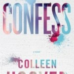 Confess by Colleen Hoover Review: Artwork & Confessions