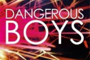 Book Blitz & Reviews: Dangerous Boys by Abigail Haas