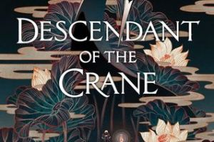 Descendant of the Crane Review: A Thoughtful, Fantastical Read