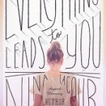 Everything Leads To You by Nina LaCour Review: Films, LA & LGBT