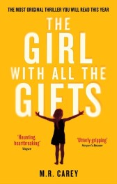 The Girl With All the Gifts by M.R. Carey Review: Sci-fi Zombie Overload