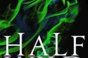 Half Wild by Sally Green Review: Sympathetic Villain
