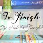 Chatterbox: To Finish… Or Not To Finish?