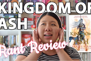 Why Kingdom of Ash Was a Disappointment: A Salty Review