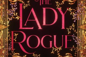 The Lady Rogue Review: What Kind Of Secrets Can We Find, Dashing Through Romania?