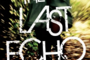 The Last Echo by Kimberly Derting Review: Creepy girlfriend collector