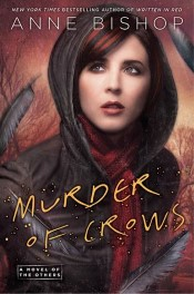 Murder of Crows by Anne Bishop Review: Family of Monsters & a Blood Prophet