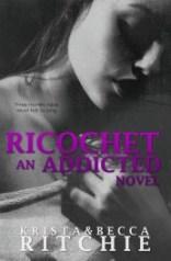 ricochet addicted