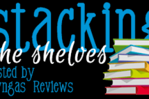 Stacking the Shelves #7 – Another Great Mail Week