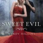 Sweet Evil by Wendy Higgins Review: Dukes of Hell influence their peers
