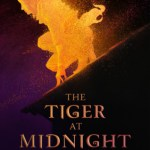The Tiger at Midnight Review: FANTASTIC Indian-inspired fantasy that I couldn't put down!
