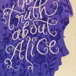 The Truth About Alice by Jennifer Mathieu Review: For anyone who's ever been bullied