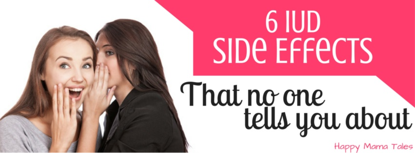 have you ever heard of these 6 iud side effects? birth control side effects that no one tells you about