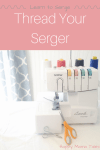 thread your serger tutorial