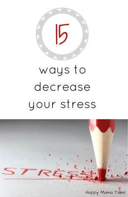 15 ways to help you decrease Stress