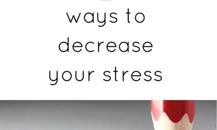 15 ways to help you decrease Stress