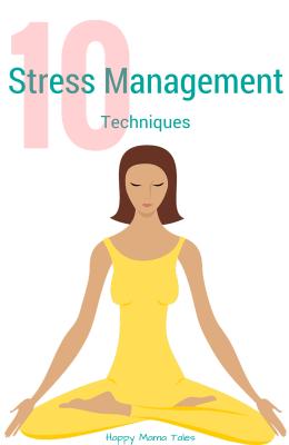 10 Stress Management Techniques